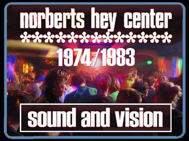 Norbert Hey Center Sound and Vison